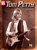 Tom Petty - Easy Guitar with Notes & Tab