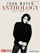 John Mayer Anthology - Volume 1 Piano/Vocal/Guitar