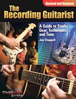 The Recording Guitarist - A Guide to Studio Gear