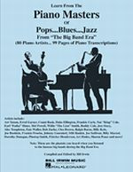 Learn from the Piano Masters of Pop, Blues, Jazz