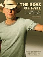 The Boys of Fall - Kenny Chesney - Sheet Music