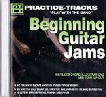 Beginning Guitar Jams Practice-Tracks Play with the Band CD-ROM