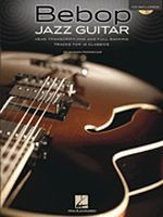 Bebop Jazz Guitar - Head Transcriptions & Full Backing Tracks