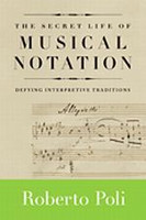 The Secret Life of Music Notation