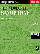 Technique of the Saxophone -- Volume 3