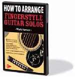 How to Arrange Fingerstyle Guitar Solos DVD
