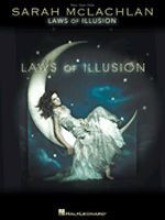 Sarah McLachlan - Laws of Illusion Songbook