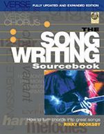 The Songwriting Sourcebook - Fully Updated and Expanded Ed.