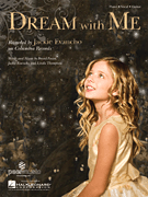 Dream with Me - Jackie Evancho - Sheet Music