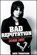 Bad Reputation - The Unauthorized Biography of Joan Jett