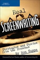 Real Screenwriting: Strategies and Stories from the Trenches