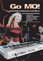 Go MO! Instant Guide To Making Music On The Yamaha MO 6 & 8 DVD