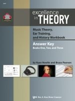 Excellence in Theory Music Theory, Ear Training, and History Workbook Answer Key