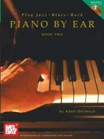 Play Jazz, Blues, & Rock Piano by Ear, Book Two