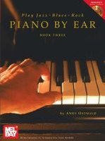 Play Jazz, Blues, & Rock Piano by Ear, Book Three