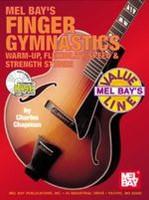 Finger Gymnastics: Warm-up, Flexibility, Speed & Strength