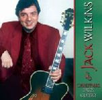 Jack Wilkins: Christmas Jazz Guitar CD