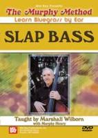 The Murphy Method - Learn Bluegrass By Ear: Slap Bass