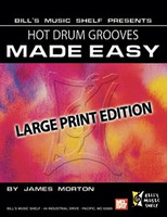 Hot Drum Grooves Made Easy, Large Print Edition
