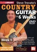 Steve Trovato's Country Guitar in 6 Weeks - Week 1 DVD
