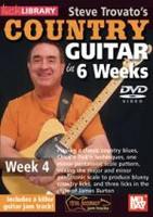 Steve Trovato's Country Guitar in 6 Weeks - Week 4 DVD