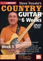 Steve Trovato's Country Guitar in 6 Weeks - Week 5 DVD