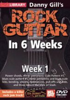 Danny Gill's Rock Guitar in 6 Weeks, Week 1 DVD