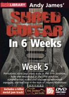 Shred Guitar in 6 Weeks: Week 5 DVD - Andy James