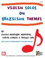 Violin Solos on Brazilian Themes