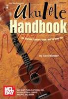 Ukulele Handbook - For Soprano, Concert, Tenor and Baritone Uke