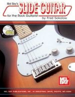 Slide Guitar for the Rock Guitarist