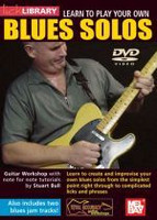 Learn To Play Your Own Blues Solos DVD