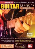 Guitar Aerobics: Beginners DVD