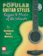 Popular Guitar Styles - Reggae & Music of the Islands