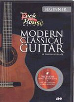 Modern Classical Guitar (Rock House Method)