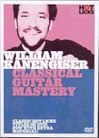 William Kanengiser - Classical Guitar Mastery