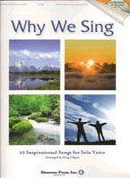 Why We Sing - 10 Inspirational Songs for Solo Voice