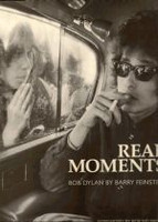 Real Moment - Bob Dylan