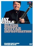 Jay Geils - Blues Guitar Improvisation DVD