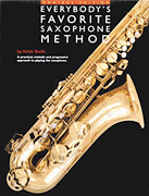 Everybody's Favorite Saxophone Method (Omnibus Edition)