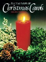 The Big Book of Christmas Carols