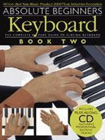 Absolute Beginners: Keyboard, Book Two