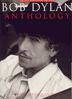Bob Dylan Anthology - Guitar TAB Edition