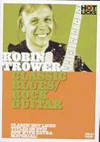 Robin Trower - Classic Blues/Rock Guitar DVD