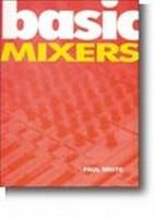 Basic Mixers
