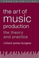 The Art of Music Production, Fourth Edition