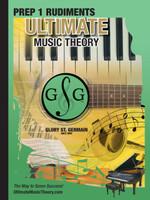 Ultimate Music Theory - Prep 1 Rudiments Workbook