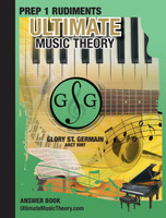 Ultimate Music Theory - Prep 1 Rudiments Answer Book