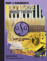 Ultimate Music Theory - Prep 2 Rudiments Answer Book