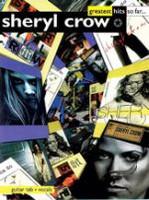 Sheryl Crow -- Greatest Hits So Far ...